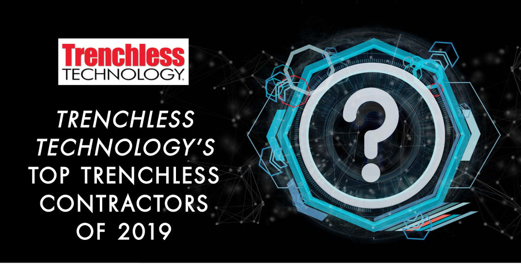 Submit Your Info for Trenchless Technology's Inaugural Top Trenchless Contractors List